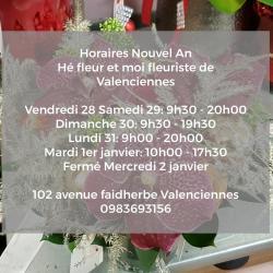 Fleuriste de Valenciennes Hé fleur et moi horaire nouvel an 2019