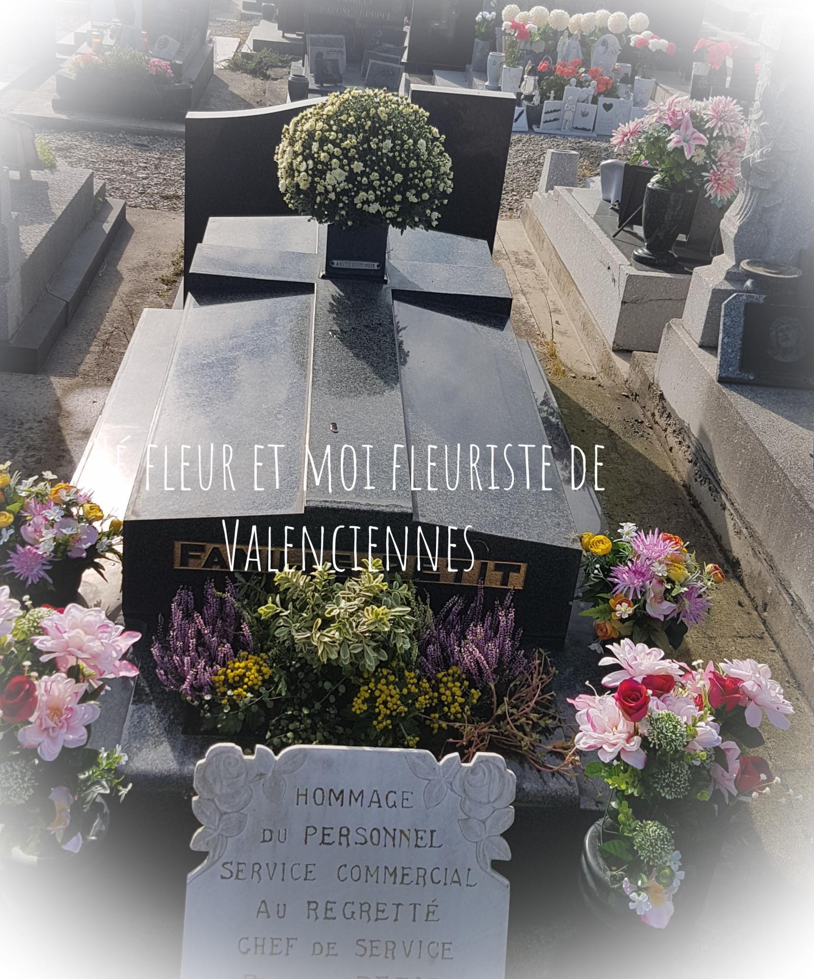 fleuriste de Valenciennes hé fleur et moi Toussaint entretien nettoyage et fleurissement de tombe