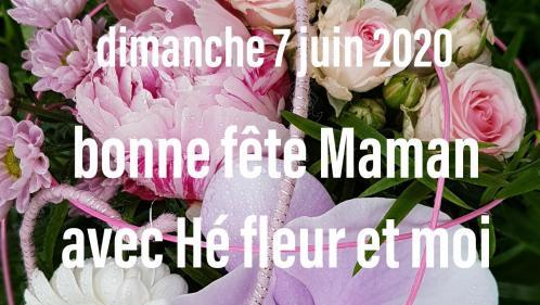 fete des mères 7 juin 2020 chez hé fleur et moi fleuriste de Valenciennes bouquet